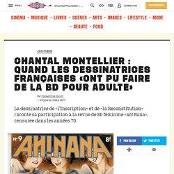 Chantal Montellier : quand les dessinatrices françaises «ont pu faire de la BD pour adulte»