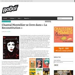 Chantal Montellier se livre dans «La Reconstitution»