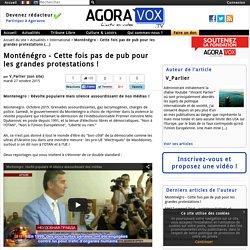 Monténégro - Cette fois pas de pub pour les grandes protestations