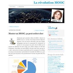 Monter un MOOC, ça peut coûter cher