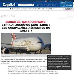 Emirates, Qatar Airways, Etihad : jusqu'où monteront les compagnies aériennes du Golfe