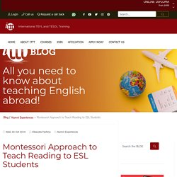 Montessori Approach to Teach Reading to ESL Students