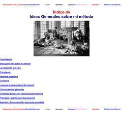 Ideas generales sobre mi metodo por la Dra. Maria Montessori, Captura y diseño, Chantal Lopez y Omar Cortes para la biblioteca virtual Antorcha