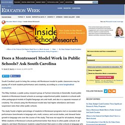 Does a Montessori Model Work in Public Schools? Ask South Carolina - Inside School Research