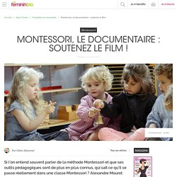 Montessori, le documentaire : soutenez le film !