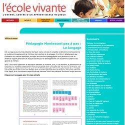 Montessori : l'écriture, la lecture, le langage