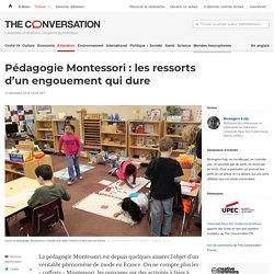 Pédagogie Montessori: lesressorts d'unengouement quidure