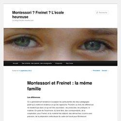 Montessori et Freinet : la même famille