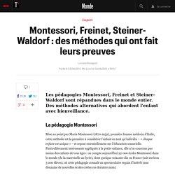 Montessori, Freinet, Steiner-Waldorf : des méthodes qui ont fait leurs preuves