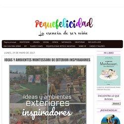 IDEAS Y AMBIENTES MONTESSORI DE EXTERIOR INSPIRADORES