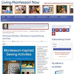 Montessori-Inspired Sewing Activities