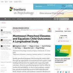 Montessori Preschool Elevates and Equalizes Child Outcomes: A Longitudinal Study