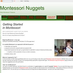 Getting Started in Montessori