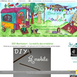 DIY Montessori - Le mobile des octaèdres - Dans ma petite roulotte...