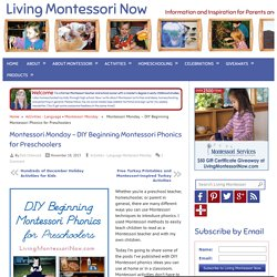 DIY Beginning Montessori Phonics for Preschoolers