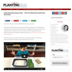Montessori Sand Tray - Tips To Promote Writing Success - Planting Peas