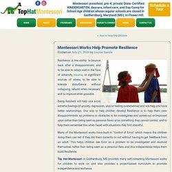 Montessori Works Help Promote Resilience