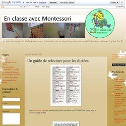 En classe avec Montessori: Un guide de relecture pour les dictées