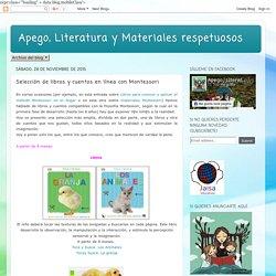 Apego, Literatura y Materiales respetuosos: Selección de libros y cuentos en línea con Montessori