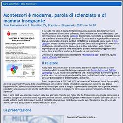 Montessori è moderna, parola di scienziato e di mamma insegnante
