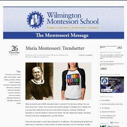 Maria Montessori: Trendsetter