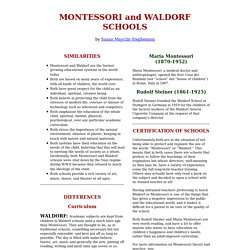 Montessori and Waldorf, a comparison