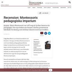 Recension: Montessoris pedagogiska imperium