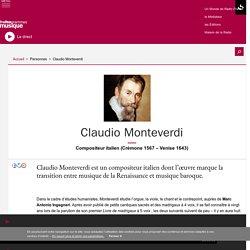 Claudio Monteverdi : portrait et biographie sur France Musique