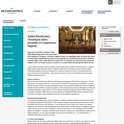 Sofitel Montevideo : l'Amérique latine accueille un majestueux flagship - Actualités - AccorHotels