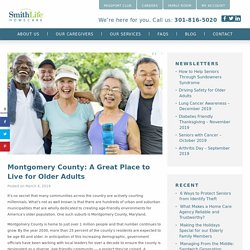 Montgomery County, A Great Place to Live for Older Adults