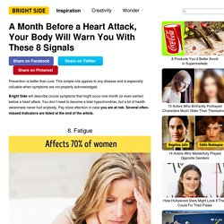 AMonth Before aHeart Attack, Your Body Will Warn You With These8 Signals