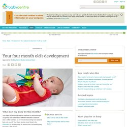 Your four month old's development - BabyCentre
