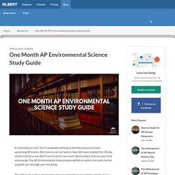 One Month AP Environmental Science Study Guide