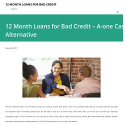 12 Month Loans for Bad Credit – A-one Cash Alternative