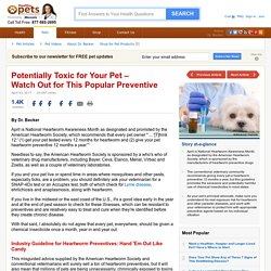 Does Your Pet Really Need a Monthly Heartworm Preventive?
