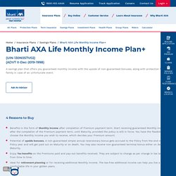 Monthly Income Plan Plus - Bharti AXA Life Insurance