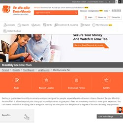 Bank of Baroda offers Fixed Monthly Income Plan in India.