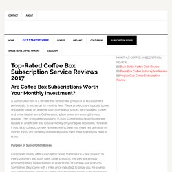 Best Monthly Coffee Subscription Service Reviews 2017