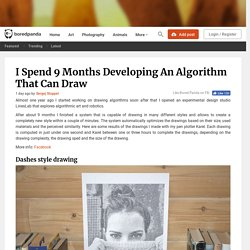 I Spend 9 Months Developing An Algorithm That Can Draw