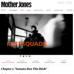My Four Months as a Private Prison Guard: A Mother Jones Investigation