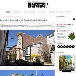 Petite excursion sous le soleil dans le village deMontmartre - Et si on se promenait... à Paris ! - www.etsionsepromenait.com