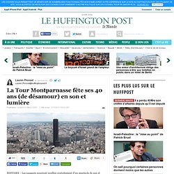 La Tour Montparnasse fête ses 40 ans (de désamour) en son et lumière