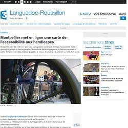 Montpellier met en ligne une carte de l'accessibilité aux handicapés