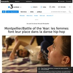 Montpellier/Battle of the Year: les femmes font leur place dans la danse hip-hop