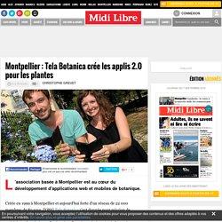 Montpellier : Tela Botanica crée les applis 2.0 pour les plantes