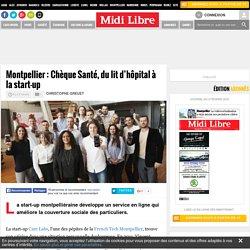 Montpellier : Chèque Santé, du lit d'hôpital à la start-up