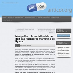 Montpellier : le contribuable ne doit pas financer le marketing de Ryanair