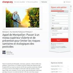 Appel de Montpellier: Passer à un niveau supérieur d'alerte et de prévention pour limiter les risques sanitaires et écologiques des pesticides