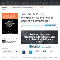 #NotFail: FailCon à Montpellier, Quand l'échec permet d'entreprendre !