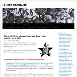 [Montpellier] Suite à l'expulsion du local d'expression populaire par le GIPN